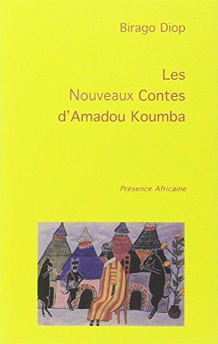 Les nouveaux contes d'Amadou Kourouma par Birago Diop