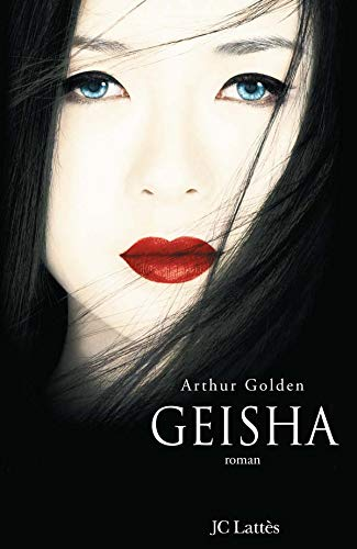 Geisha (edition couv film) (Romans étrangers) By Arthur Golden
