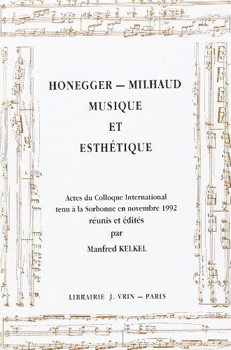Honegger - Milhaud By Manfred Kelkel