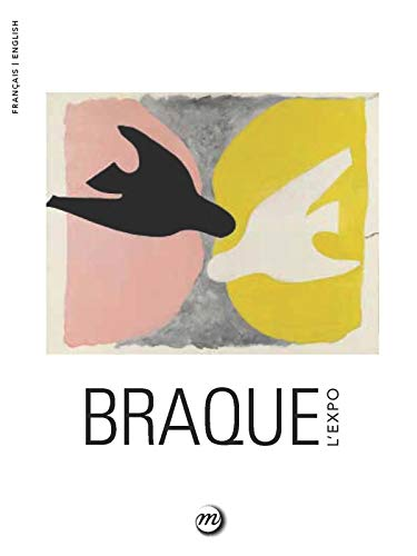 BRAQUE L'EXPO (BILINGUE FRANCAIS / ANGLAIS) By Collectif