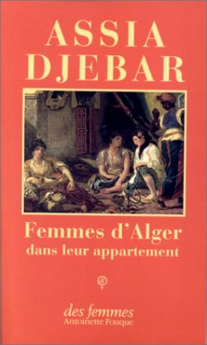 Femmes d'Alger By Assia Djebar