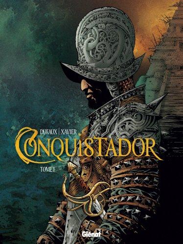 Conquistador - Tome 01 (Conquistador (1))
