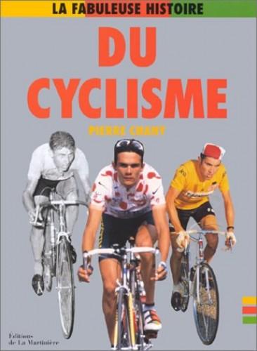 La fabuleuse histoire du cyclisme By Pierre Chany