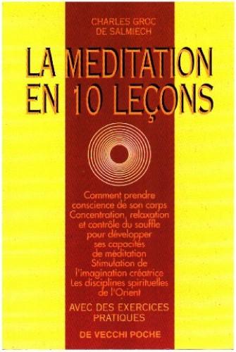 La méditation en 10 leçons By Charles Groc de Salmiech