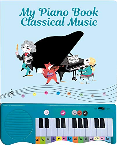 My Piano Book: Classical Music By M. Clamens