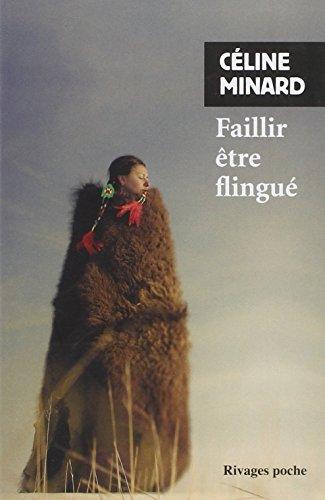 Faillir  etre flingue By Celine Minard