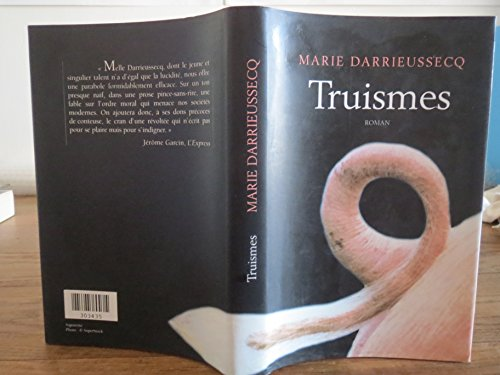 Truismes By Marie Darrieussecq