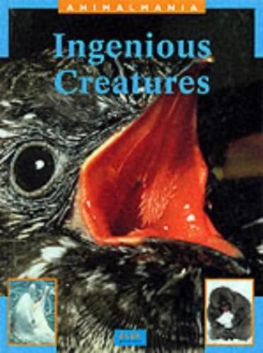 Ingenious Creatures by Ros Schwartz