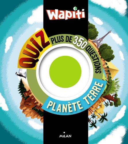 Wapiti quiz planète Terre By Astrid Dumontet