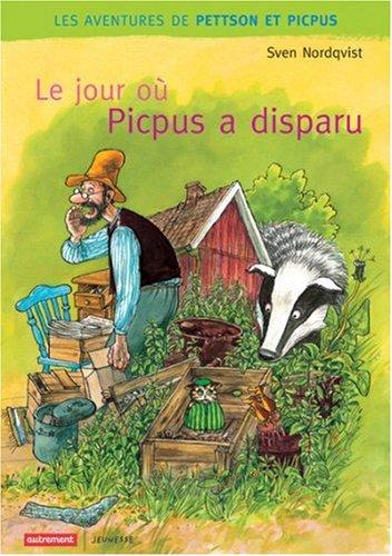 Le jour où Picpus a disparu von Sven Nordqvist