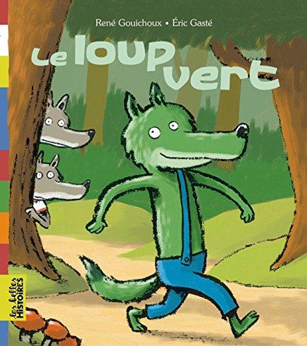 Le loup vert By Rene Gouichoux