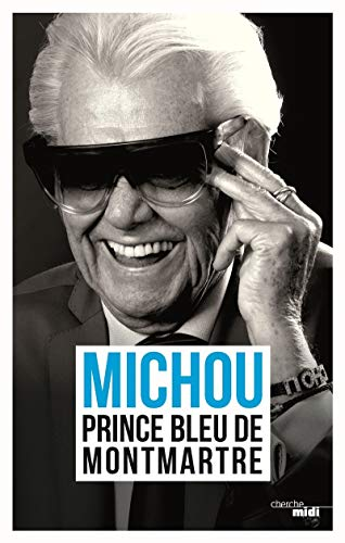 Prince bleu de Montmartre By Michou
