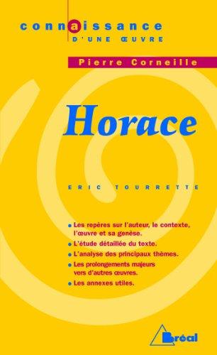 Horace, Corneille - Eric Tourrette