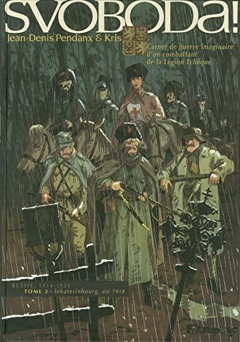 Svoboda !, Tome 2 : lekaterinbourg, été 1918 By Kris