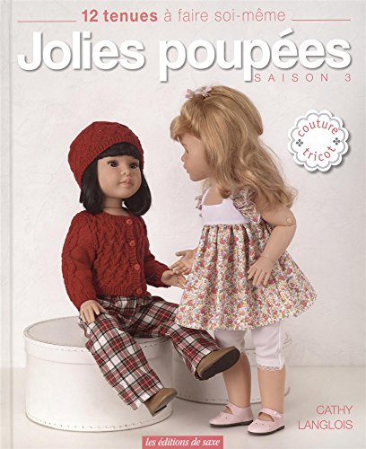JOLIES POUPEES By Cathy Langlois