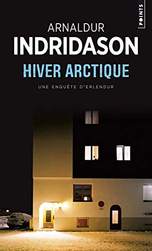 Hiver Arctique By Mr Arnaldur Indridason