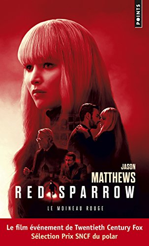 Red Sparrow. Le moineau rouge (Points Thriller) By Jason Matthews
