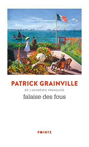 Falaise des fous By Patrick Grainville