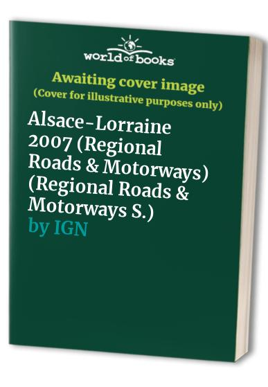 Alsace-Lorraine 2007 By IGN