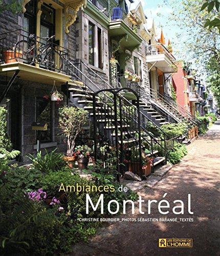 AMBIANCES DE MONTREAL By Sébastien Barange