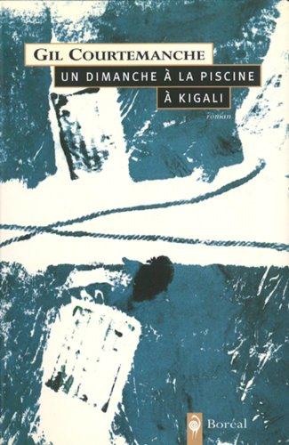 Un dimanche à la piscine à Kigali By Gil Courtemanche