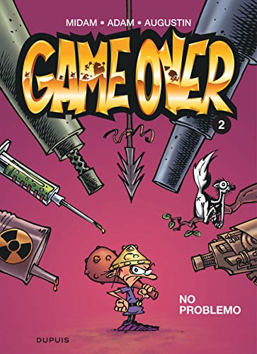 Game over - Tome 2 - No problemo (GAME OVER (2)) By Augustin