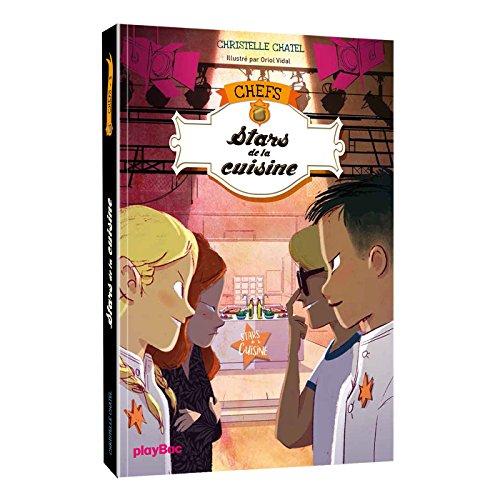 C.H.E.F.S - Stars de la cuisine - Tome 3 (Chefs (3)) By Christelle Chatel