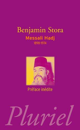 Messali Hadj By Benjamin Stora
