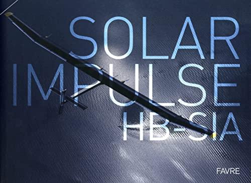 Solar impulse HB-SIA By Andr Borschberg