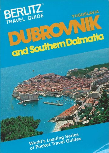 Berlitz Travel Guide to Dubrovnik and Southern Dalmatia By Berlitz Guides