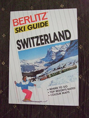 Berlitz Ski Guide to Switzerland By Berlitz Guides