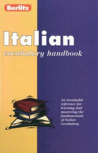 Berlitz Italian Vocabulary Handbook By Berlitz Guides