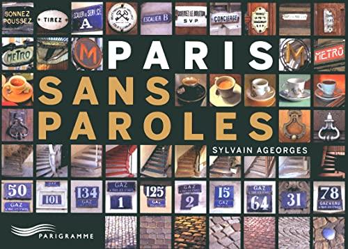 Paris sans paroles (Paris guides illustrés et thématiques) By Sylvain Ageorges