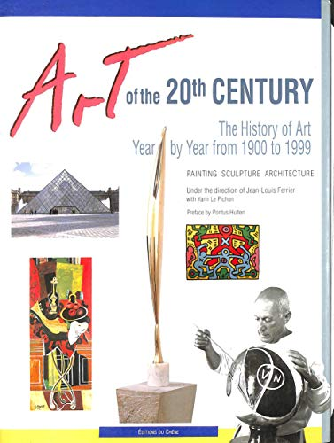 Art of the 20th Century By Jean-Louis Ferrier