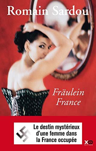 Fraulein France By Romain Sardou
