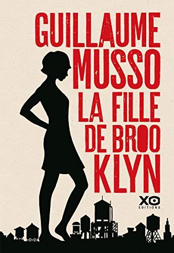 La fille de Brooklyn By Guillaume Musso