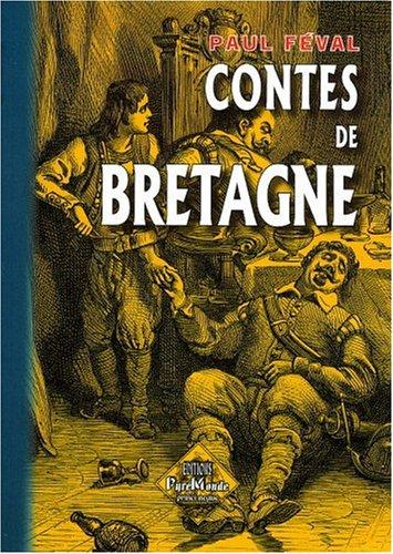 CONTES DE BRETAGNE By PAUL FEVAL