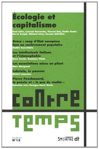 ContreTemps, N° 12 : Ecologie et capitalisme By Collectif