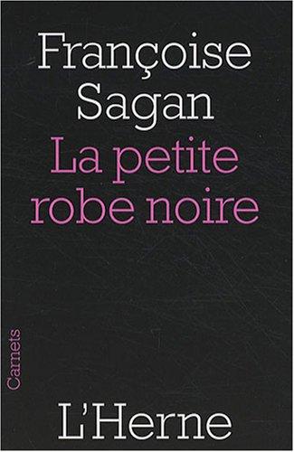 La petite robe noire By Françoise Sagan