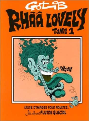 RHAA LOVELY-T1: - LIVRE D'IMAGES POUR ADULTES (GOTLIB) By gotlib