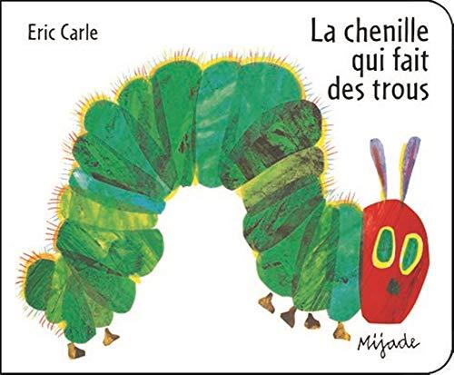 La chenille qui fait des trous (Perforated board book) von Eric Carle