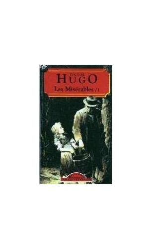 Les Miserables I By Victor Hugo