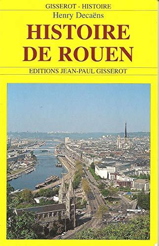 Histoire de Rouen (TOURISME) By Henry Decaëns