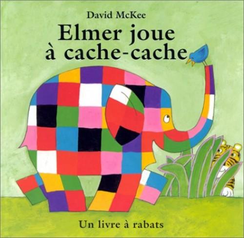 Elmer Joue a Cache Cache By David McKee
