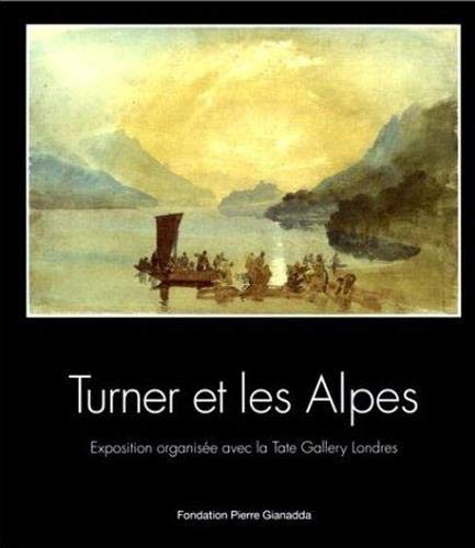 Turner and the Alps By David Brown