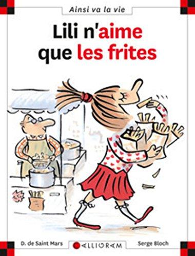 Lili n'aime que les frites (11) By Dominique de Saint-Mars