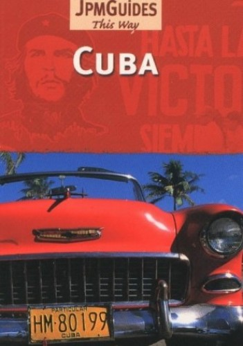 Cuba (This Way Guide) By Jack Altman
