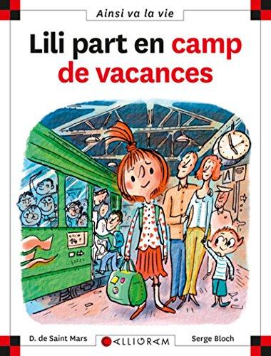 Lili Part En Camp De Vacances (80) by Saint-Mars, Dominique de