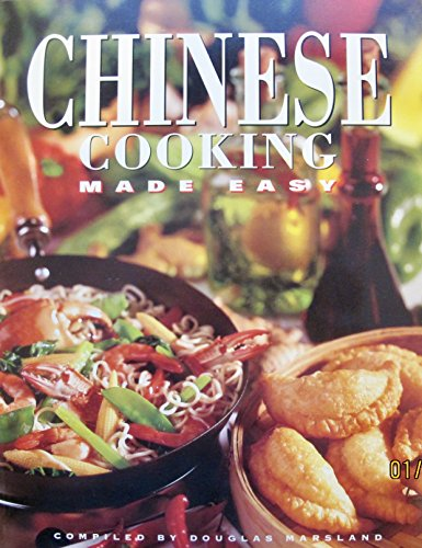 Chinese Cooking Made Easy By Douglas Marsland