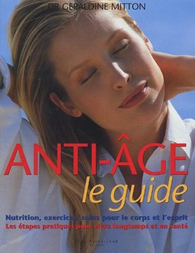 Anti-âge : Le guide By Géraldine Mitton